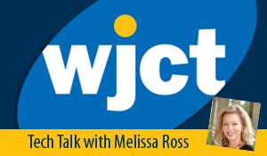 WJCT's Tech Talk with Melissa Ross